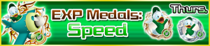 Special - EXP Medals Speed banner KHUX.png