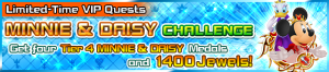 Special - VIP Minnie & Daisy Challenge banner KHUX.png