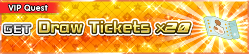 Special - VIP Get Draw Tickets x20 banner KHUX.png