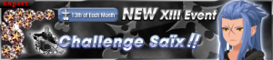 Event - NEW XIII Event - Challenge Saïx!! banner KHUX.png