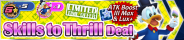 Shop - Skills to Thrill Deal 13 banner KHUX.png