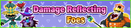 Event - Damage Reflecting Foes banner KHUX.png