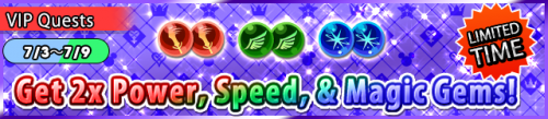 Special - VIP Get 2x Power, Speed, & Magic Gems! banner KHUX.png
