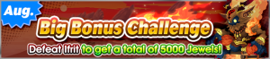 Event - Big Bonus Challenge (August 2019) banner KHUX.png