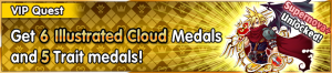 Special - VIP Get 6 Illustrated Cloud Medals and 5 Trait medals! banner KHUX.png