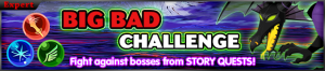 Event - Big Bad Challenge banner KHUX.png
