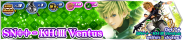 Shop - SN++ - KH III Ventus 2 banner KHUX.png
