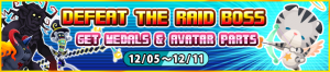 Event - Defeat the Raid Boss - Get Medals & Avatar Parts 2 banner KHUX.png