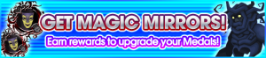 Event - Get Magic Mirrors! banner KHUX.png