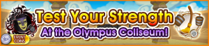 Event - Test Your Strength At the Olympus Coliseum! banner KHUX.png