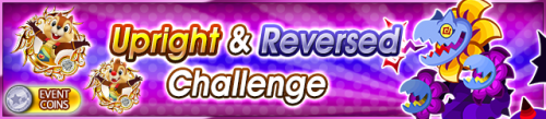 Event - Upright & Reversed Challenge banner KHUX.png