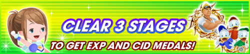 Event - Clear 3 Stages to Get EXP and Cid Medals! banner KHUX.png