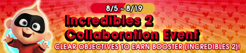 Event - Incredibles 2 Collaboration Event banner KHUX.png
