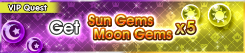 Special - VIP Get Sun Gems Moon Gems x5 banner KHUX.png