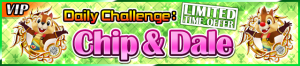 Special - VIP Daily Challenge Chip & Dale banner KHUX.png
