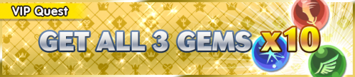Special - VIP Get All 3 Gems x10! 2 banner KHUX.png