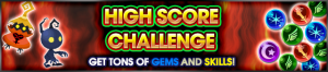 Event - High Score Challenge 48 banner KHUX.png