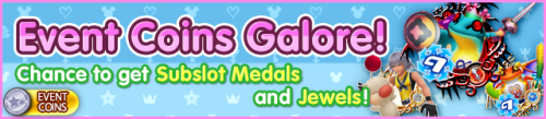 Event - Event Coins Galore! 6 banner KHUX.png