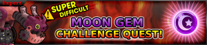 Event - Coliseum Side-Quest - Moon Gem Cup 3 banner KHUX.png