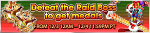 Event - Defeat the Raid Boss to get medals 5 banner KHUX.png