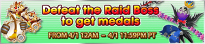 Event - Defeat the Raid Boss to get medals 21 banner KHUX.png