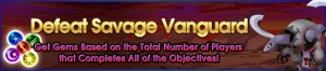 Event - Defeat Savage Vanguard banner KHUX.png