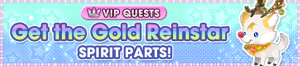 Special - VIP Get the Gold Reinstar Spirit Parts! banner KHUX.png