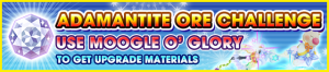 Special - Adamantite Ore Challenge (Moogle O' Glory) banner KHUX.png