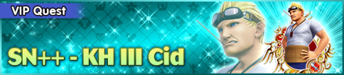 Special - VIP SN++ - KH III Cid banner KHUX.png