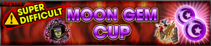 Event - Coliseum Side-Quest - Moon Gem Cup 4 banner KHUX.png