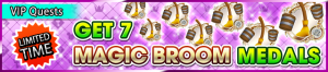 Special - VIP Get 7 Magic Broom Medals banner KHUX.png