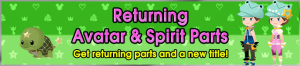 Event - Returning Avatar & Spirit Parts banner KHUX.png