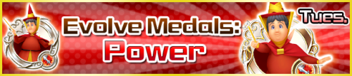 Special - Evolve Medals Power banner KHUX.png
