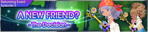 Event - A New Friend? 5 banner KHUX.png