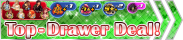 Shop - Top-Drawer Deal! 2 banner KHUX.png