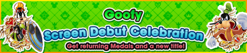 Event - Goofy Screen Debut Celebration banner KHUX.png