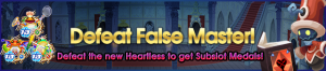 Event - Defeat False Master! banner KHUX.png