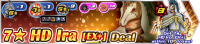 Shop - 7★ HD Ira (EX+) Deal banner KHUX.png