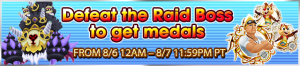 Event - Defeat the Raid Boss to get medals banner KHUX.png