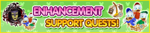 Event - Enhancement Support Quests! banner KHUX.png