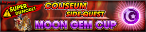 Event - Coliseum Side-Quest - Moon Gem Cup banner KHUX.png