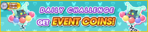Event - Daily Challenge - Get Event Coins! banner KHUX.png
