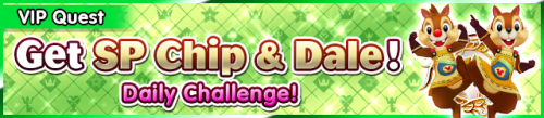 Special - VIP Get SP Chip & Dale! banner KHUX.png