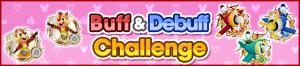 Event - Buff & Debuff Challenge banner KHUX.png