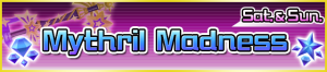 Special - Mythril Madness banner KHUX.png