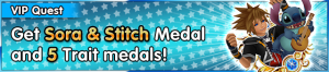 Special - VIP Get Sora & Stitch Medal and 5 Trait medals! banner KHUX.png